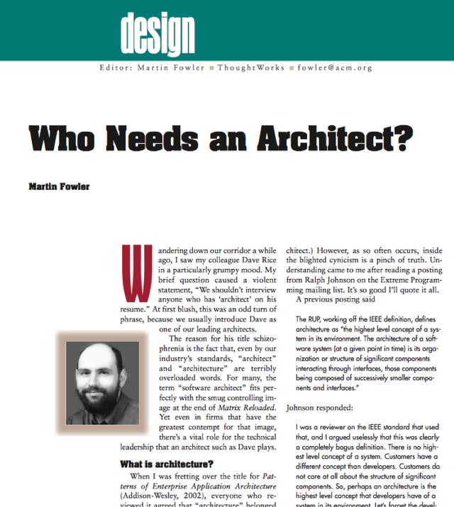 拉尔夫的电子邮件构成了我在IEEE软件专栏的核心,该专栏讨论了软件架构的含义和架构师的角色。